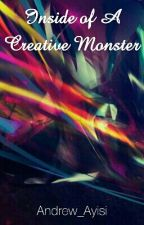 Inside of a Creative Monster by Andrew_Ayisi