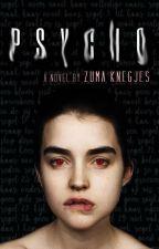 Psycho by ZumaKnegjes