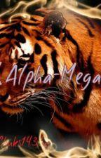 Alpha-Mega by DaCrimsonManiac