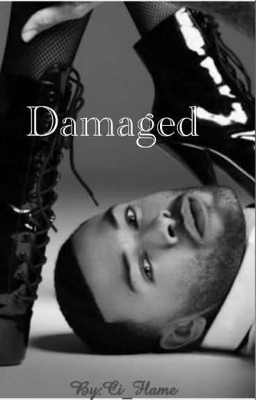Damaged (Editing )