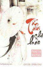 [BHTT] [Edit] Tần Tấn Chi Hảo by daibanhbao