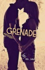Grenade (un bad boy pas si mauvais) by Mlle__Jadou