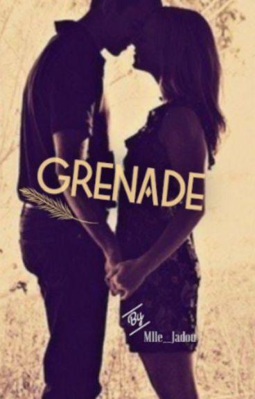 Grenade (un bad boy pas si mauvais)