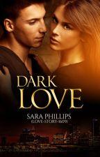 Dark Love. by love-story-1609
