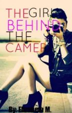 The Girl behind the Camera by Skinnyminnie14