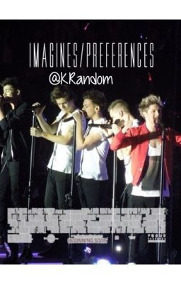 One Direction Imagines Preferences
