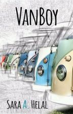Vanboy [On Hold] by Sara91Helal
