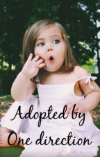 Adopted by One Direction by 1dmasterxx