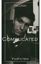 Complicated [Paluten FanFiction] by bxrgwxrk