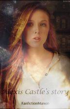 Alexis Castle's story (EN PAUSE) by FanfictionManon