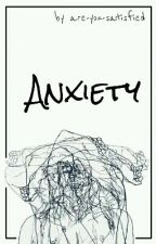 anxiety//dizzi by are-you-satisfied