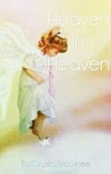 Heaven in Heaven by CrystalBrownee