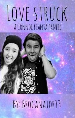 Lovestruck (A Connor Franta Fanfiction)