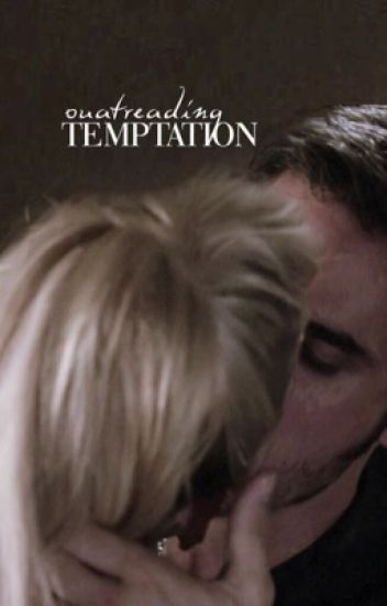 Temptation ( Captain Swan )