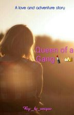 Queen of a gang by _be_unique
