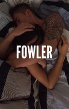 Fowler (Slow Updates) by hoedaddy