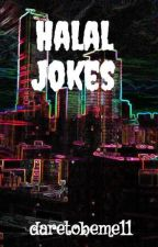 Halal Jokes by daretobeme11