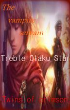 The Vampire Servant:Twins of Crimson (Book Two) by TrebleOtakuStar