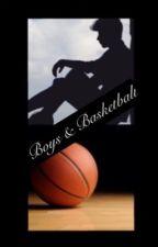 Boys & Basketball by k311y7