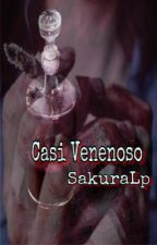 Casi Venenoso. Editando by SakuraLezcano