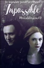 Impossible  || Loki || #1  by MrHiddleston69