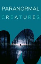 Paranormal Creatures by Paranormal