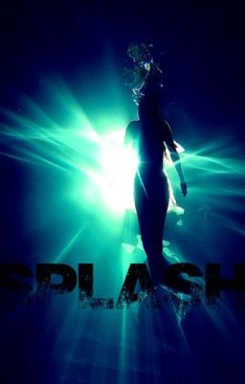Splash (A Mermaid / One Direction Fanfic)