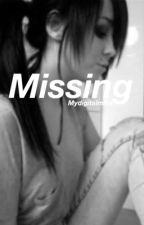 Missing >> My Digital Escape Fanfic by mydigitalmika