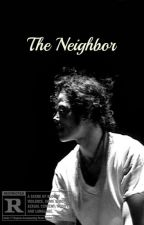 The Neighbor by X-GxldenClitoris-X