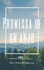 Promessa de um Anjo by vitoriasabrina758
