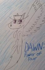 Dawn: Power of Four by birdsarecute123