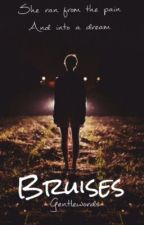 Bruises (Book 1 in Marked Trilogy) by gentlewords