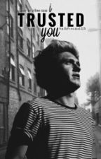 I Trusted you by NiallsPrincess1225