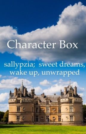 A Trilogy's Character Box by sallypzia