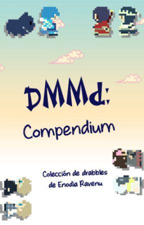 DMMd: Compendium by enodiaravenu