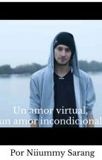 Amor virtual, amor incondicional |Finalizado| by NiiummySarang