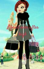Life at ever after high by eahmarvel