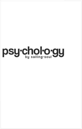 Psychology by sailing-soul