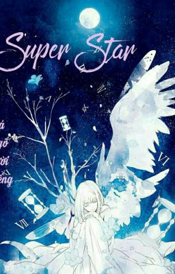 [Fanfiction] Super star