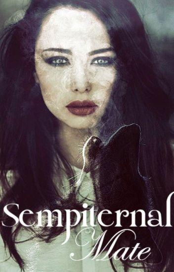 Sempiternal Mate - Book One