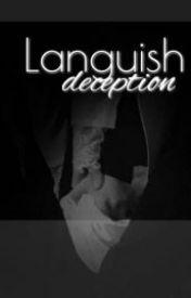 Languish Deception (BaekYeol Fanfic) by eatingbaekfast_