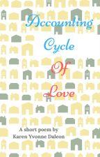 Accounting Cycle Of Love by KYDEEBookshard