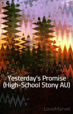 Yesterday's Promise (High-School Stony AU) by LoveMarvel