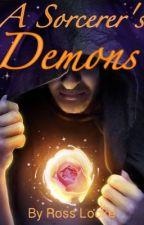 A Sorcerer's Demons by kj_china_shuai
