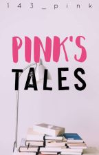 143_pink's Oneshots  by 143_pink