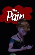 {{ The Pain }} by Fireball890