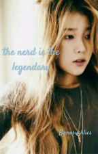the nerd is the legendary (discontinued) by nosuchlies