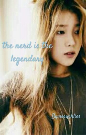 the nerd is the legendary (hiatus)