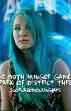 The 59th Hunger Games: Spark of District Three by ScorchedMockingjays