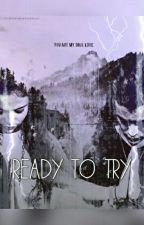מוכנה לנסות - ready to try by dana123m